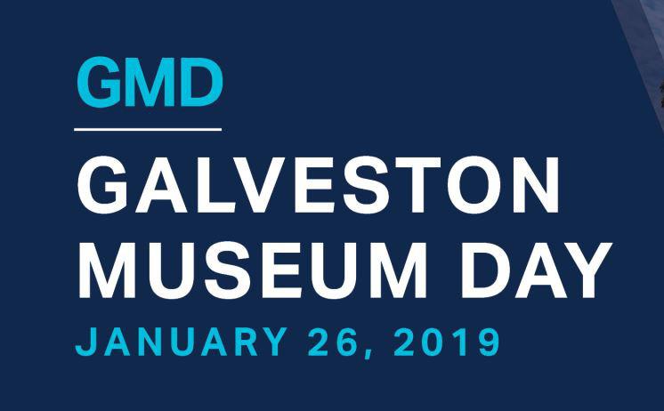 2019 Galveston Museum Day